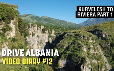 Drive Albania Video Diary #12 – Nivica Canyon to Riviera