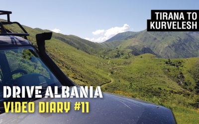 Drive Albania Video Diary #11 – Tirana to Kurvelesh